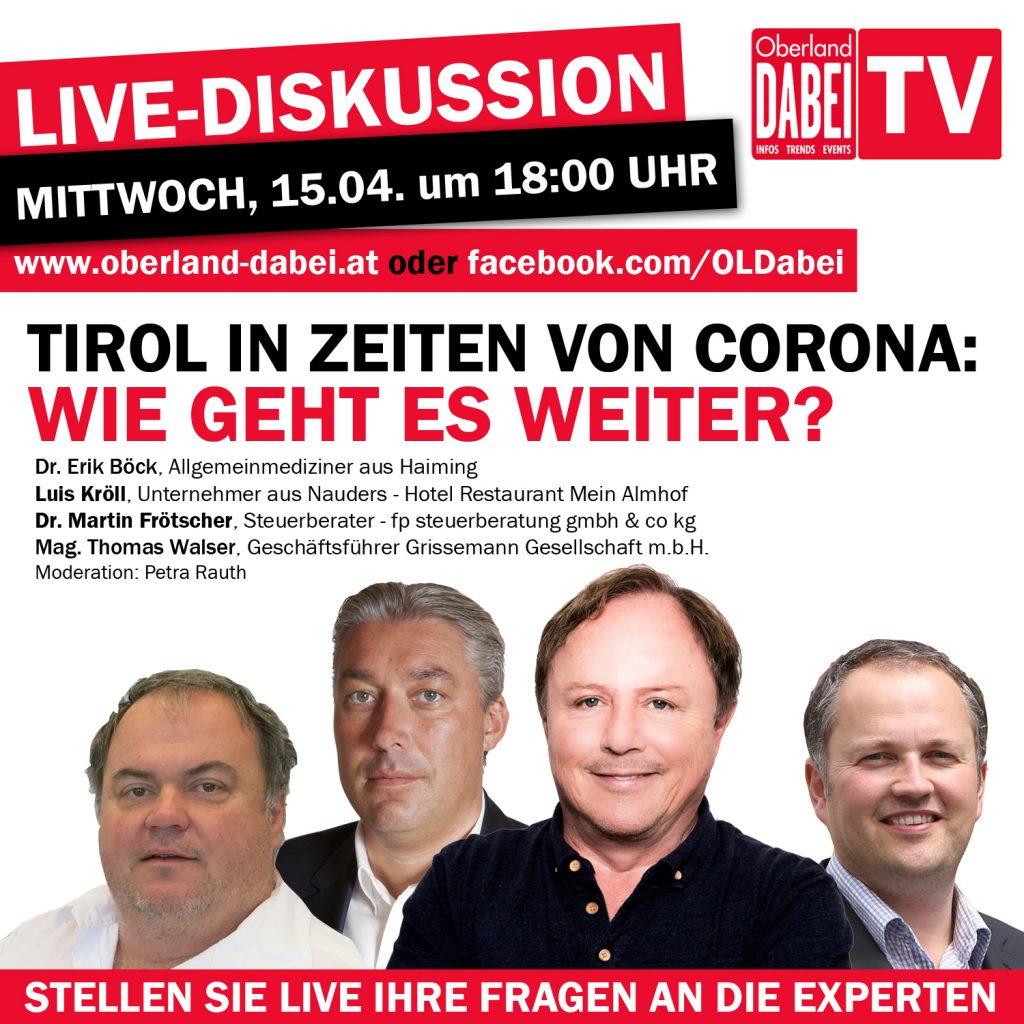 Mittwoch, 15.04.2020 um 18:00 zum Thema: Tirol in Zeiten von Corona – Wie geht es weiter?